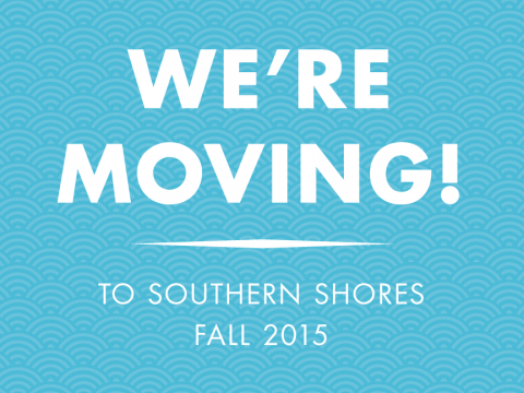 Moving to give you more…Steamers is relocating this Fall to Southern Shores.